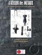 Atelier-des-metaux-bretagne-metallier-restauration-patrimoine-quincaillerie-ferronnerie-fer-forge-catalogue-1-scaled.jpg